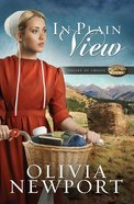 In Plain View (#02 in Valley Of Choice Series) eBook