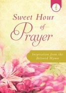 Sweet Hour of Prayer eBook