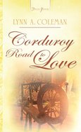 Corduroy Road to Love (North Carolina Brides #03) (#772 in Heartsong Series) eBook