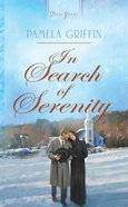 In Search of Serenity (Heartsong Series) eBook