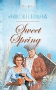Sweet Spring (#460 in Heartsong Series) eBook