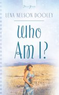 Who Am I? (Massachusetts Weddings #01) (#769 in Heartsong Series)