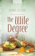 The Wife Degree (#405 in Heartsong Series) eBook