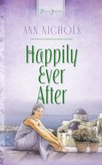 Happily Ever After (#505 in Heartsong Series) eBook