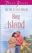 Bay Island (Ohio Weddings #01) (#553 in Heartsong Series) eBook