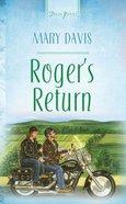 Roger's Return (Heartsong Series) eBook