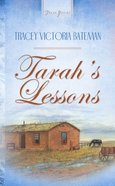 Tarah's Lessons (Heartsong Series) eBook