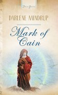 Mark of Cain (Heartsong Series) eBook