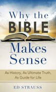 Why the Bible Makes Sense eBook