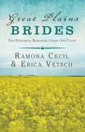 2in1: Brides & Weddings: Great Plains Brides (Brides & Weddings Series) eBook