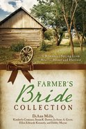 The Farmer's Bride Collection (6 In 1 Fiction Series) eBook