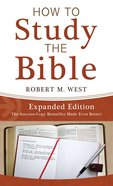 How to Study the Bible--Expanded Edition eBook