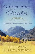 2in1: Brides & Weddings: Golden State Brides (Brides & Weddings Series) eBook