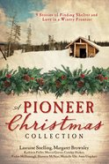 9in1: A Pioneer Christmas Collection eBook