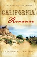 3in1: Romancing America: California Romance (Romancing America Series) eBook