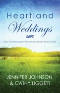 Heartland Weddings (Brides & Weddings Series) eBook