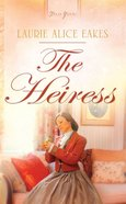 Heartsong: The Heiress eBook