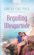 Beguiling Masquerade (#570 in Heartsong Series) eBook