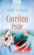 Carolina Pride (North Carolina #02) (#470 in Heartsong Series) eBook