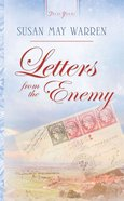 Letters From the Enemy (#576 in Heartsong Series) eBook
