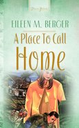 Place to Call Home (#38 in Heartsong Series) eBook