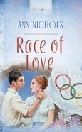 Race of Love (Heartsong Series) eBook