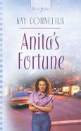 Anita's Fortune (#577 in Heartsong Series) eBook