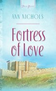 Fortress of Love (Heartsong Series) eBook