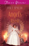 Angels Roost (#522 in Heartsong Series) eBook