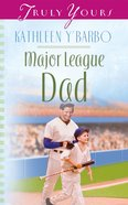 Major League Dad (#529 in Heartsong Series) eBook