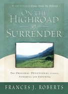 On the Highroad of Surrender eBook