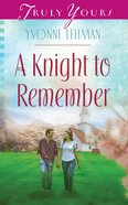 A Knight to Remember (Heartsong Series)