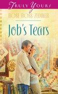 Job's Tears (#1002 in Heartsong Series) eBook
