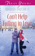 Can't Help Falling in Love (#1006 in Heartsong Series) eBook