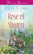 Rose of Sharon (Heartsong Series) eBook