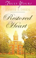 Restored Heart (#1015 in Heartsong Series) eBook