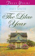 The Lilac Year (#1020 in Heartsong Series) eBook
