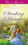 Stealing Hearts (Heartsong Series) eBook