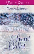 Secret Ballot (#402 in Heartsong Series) eBook