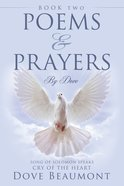 Poems and Prayers By Dove eBook