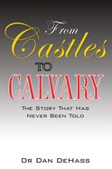 From Castles to Calvary eBook