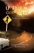 U Turn, God Turns eBook