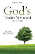 God's Timeline For Mankind Day One eBook