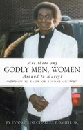 Are There Any Godly Men, Women Around to Marry? eBook