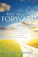 Keep Moving Forward eBook