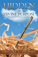 Hidden For Divine Purpose eBook