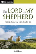 The Lord is My Shepherd (The Discovery Series)