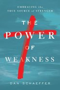 The Power of Weakness eBook