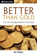 Better Than Gold (The Discovery Series) eBook