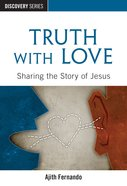 Truth With Love (The Discovery Series) eBook